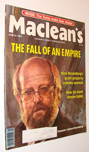 Maclean's Magazine, June 13, 1983: *Leonard Rosenberg's Fallen Empire*, Multiple Contributors