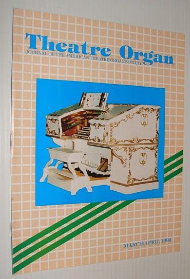 Theatre Organ Magazine, March/April 1992, Multiple Contributors