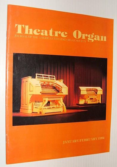 Theatre Organ Magazine, January/February 1992, Multiple Contributors