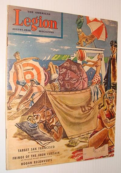The American Legion Magazine, August 1946, Vol. 40, No. 8, Multiple Contributors