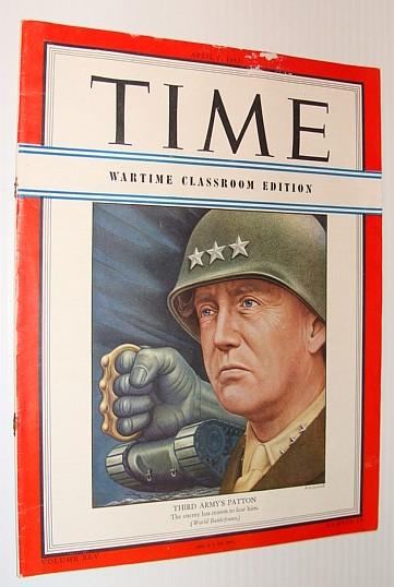 Time Magazine, April 9, 1945 *GENERAL GEORGE S. PATTON COVER PORTRAIT*, Multiple Contributors