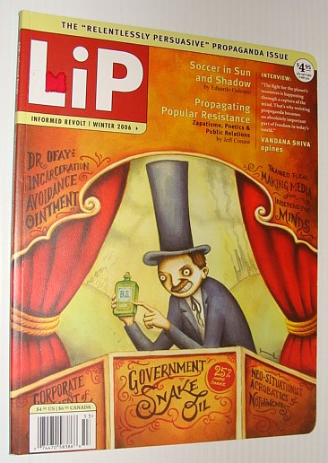 Image for LiP Magazine - Informed Revolt, 1, Winter 2006 *The 'Relentlessly Persuasive' Propaganda Issue*