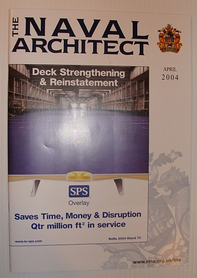 MULTIPLE CONTRIBUTORS - The Naval Architect, April 2004