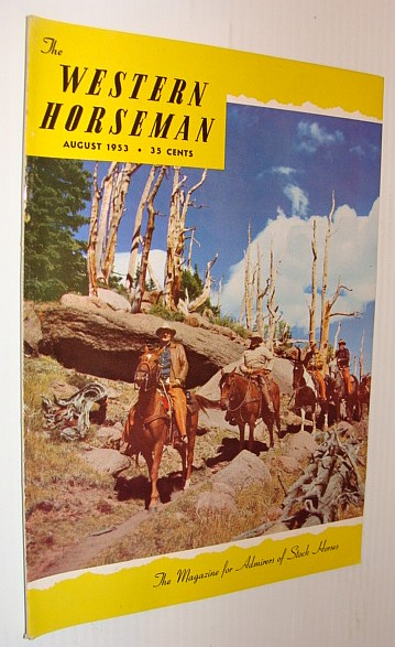 Image for The Western Horseman - The Magazine for Admirers of Stock Horses, August 1953