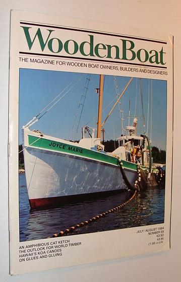 Image for WoodenBoat (Wooden Boat), July / August 1984, Number 59 - The Magazine for Wooden Boat Owners, Builders and Designers
