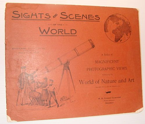 Sights and Scenes of the World: A Series of Magnificent Photographic Views Embracing the World of Nature and Art, People's Series, No. 3, 11 November 1893, Author Not Stated