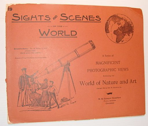 Sights and Scenes of the World: A Series of Magnificent Photographic Views Embracing the World of Nature and Art, People's Series, No. 19, 3 March 1894, Author Not Stated