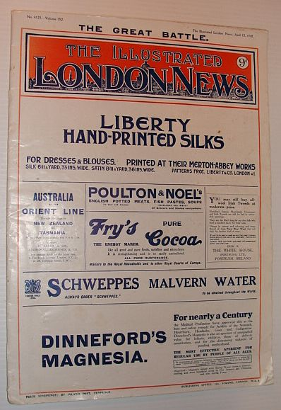 The London Illustrated News 13 April, 1918, No. 4121 - Volume 152, Multiple Contributors