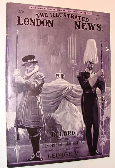 The Illustrated London News, 1 February 1936 - Record of the Lying-in-State and Funeral of His Late Majesty King George V, Various Contributors