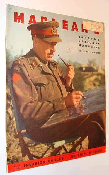 Maclean's Magazine, July 15, 1944 *Cover Photo of Lieut.-Gen. H.D.G. Crerar, Commander-in-Chief, First Canadian Army - D-Day Coverage*, Shapiro, L.S.B.; MacRitchie, Com. Peter; Bauer, Dr. W.W.; Stursberg, Peter; MacDonald, Rt. Hon. Malcolm; LeCocq, Thelma; Eyssen, Marguerite; Hannum, Alberta Peirson