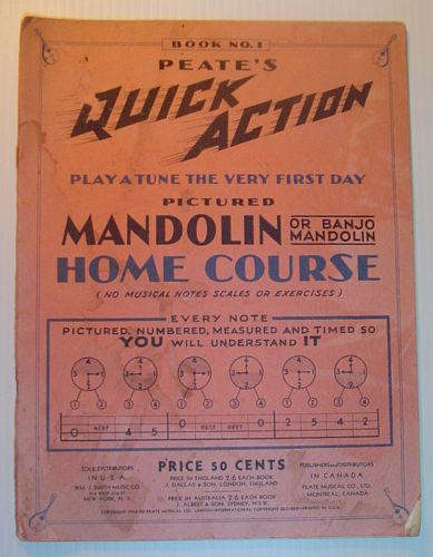 Peate's Quick Action Play a Tune the Very First Day Pictured Mandolin (or Banjo Mandolin) Home Course - Book No. 1 (One), Author Not Stated