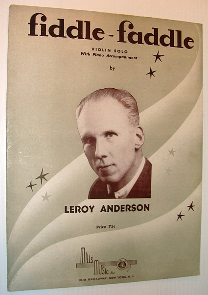 Fiddle-Faddle: Sheet Music for Violin Solo with Piano Accompaniment, Anderson, Leroy