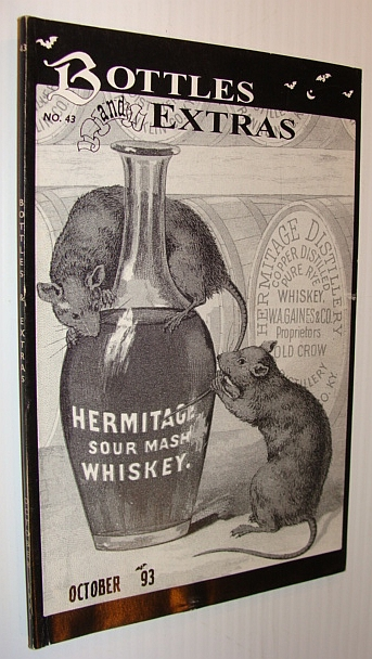 Bottles and Extras Magazine, No. 43, October 1993 - Hermitage Sour Mash Whiskey Cover Ad, Multiple Contributors