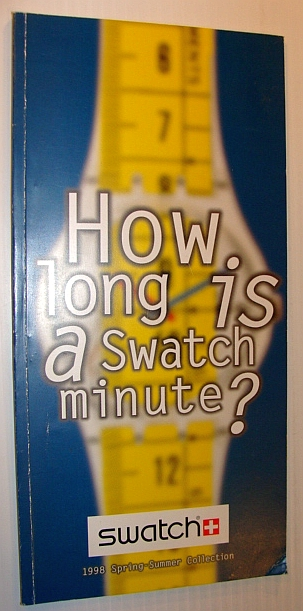 Image for How Long is a Swatch Minute? Swatch Catalog (Catalogue) 1998 Spring-Summer Collection