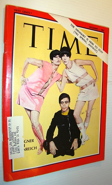 Time Magazine, December 1, 1967 - Designer Rudi Gernreich Cover/The Miniskirt is Here to Stay, Multiple Contributors