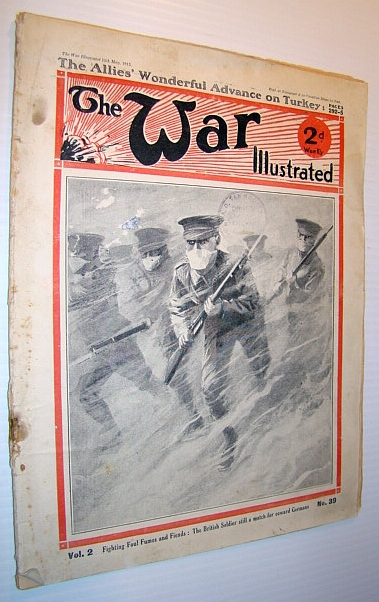 Image for The War Illustrated Magazine, 15 May 1915 - Fighting Foul Fumes and Fiends - The British Soldier Still a Match for Coward Germans