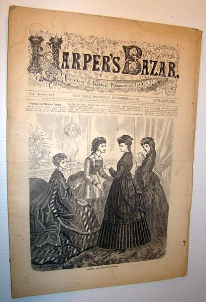 Harper's Bazar (Bazaar), November 13, 1869 - A Repository of Fashion, Pleasure, and Instruction, Multiple Contributors