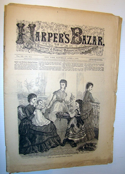 Image for Harper's Bazar (Bazaar), April 2, 1870 - A Repository of Fashion, Pleasure, and Instruction