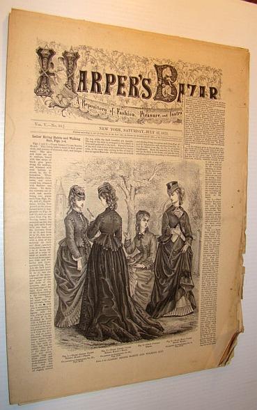 Harper's Bazar (Bazaar) Magazine, July 27, 1872 - A Repository of Fashion, Pleasure, and Instruction, Multiple Contributors