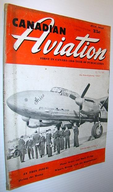 Canadian Aviation Magazine, July 1945, Multiple Contributors