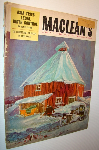 Maclean's Magazine, January 15, 1955 - Tony Leswick is the Biggest Pest in Hockey / Asia Tackles Birth Control, Fraser, Blair; Woodbury, David O.; Phillips, Alan; Russell, Bertrand; Frayne, Trent; Beattie, Earle; Smith, Ronald R.; Et al