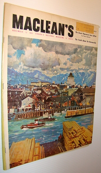 Maclean's Magazine, November (Nov.) 15, 1951 - Count Jacques-Charles-Marie-Noel Duge De Bernonville - What He Did in France and Whe He Stayed So Long in Canada, Multiple Contributors