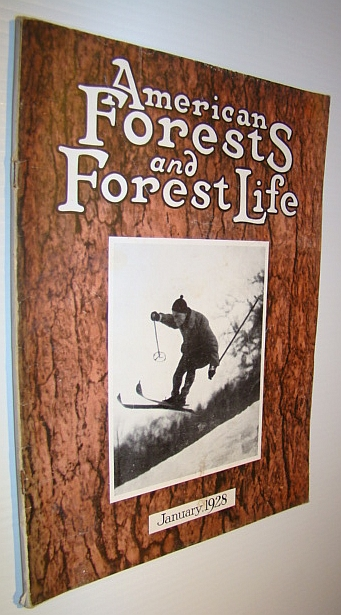 Image for American Forests and Forest Life, January 1928 - The Magazine of the American Forestry Association
