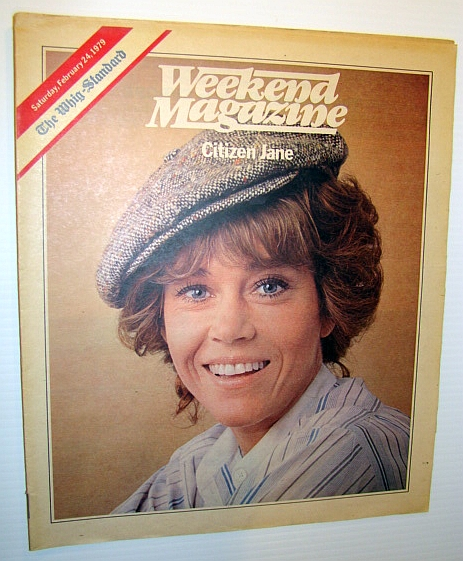 Weekend Magazine, February 24, 1979 (Canadian Newspaper Supplement) - Jan Fonda Cover Photo, Walker, Ian; Janos, Leo; Weil, Andrew