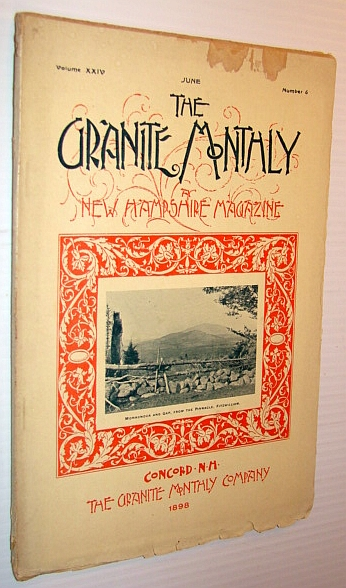 Image for The Granite Monthly - A New Hampshire Magazine, June 1898 - William Augustus Gile / Fitzwilliam, New Hampshire