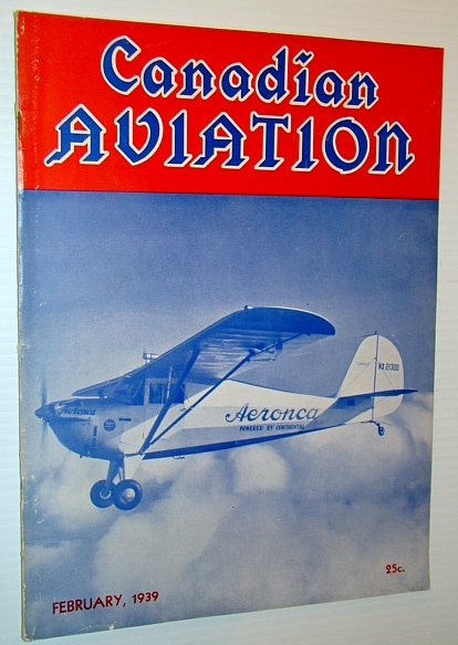 Canadian Aviation Magazine, February 1939, Bankart, D.E.; Field, G. Blackstone; Farrell, Con; Bradbrooke, F.D.; Ritchey, V.J.; Keith, R.A.; Finnie, Richard