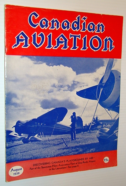 Canadian Aviation Magazine, August 1939