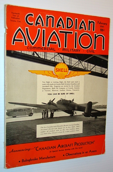 Canadian Aviation Magazine, February 1941- Canadian Aircraft Production