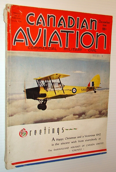 Canadian Aviation Magazine, December 1941 - Canadian Aircraft Production