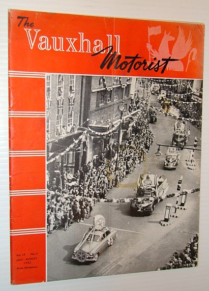 The Vauxhall Motorist (Magazine), July/August 1953