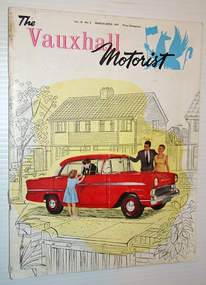 The Vauxhall Motorist (Magazine), March/April 1957 - Introduction of the New Victor