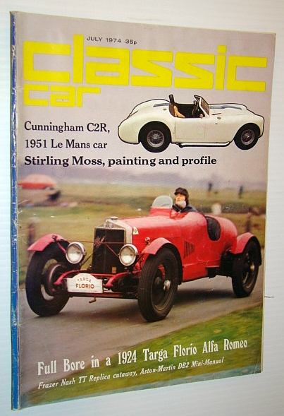 Classic Car Magazine, July 1974 - 1924 Targa Florio Alfa Romeo Cover Photo