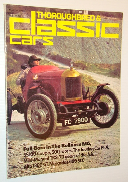 Thoroughbred and Classic Cars Magazine, March 1975 - Bullnose MG Cover Photo