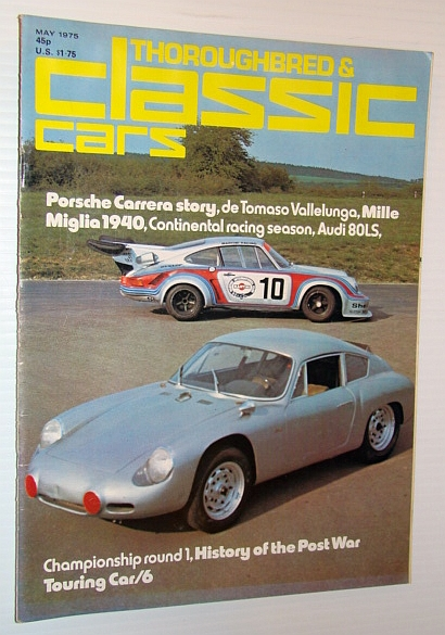 Thoroughbred and Classic Cars Magazine, May 1975 - Porsche Carrera