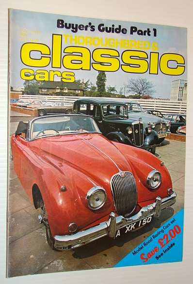 Thoroughbred and Classic Cars Magazine, July 1976 - John Cobb 1900-1952