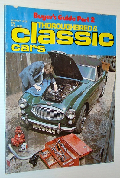 Thoroughbred and Classic Cars Magazine, August 1976 - Jack Brabham Feature