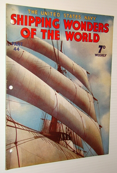 Image for Shipping Wonders of the World (Magazine) - The United States Navy - Part 44 (Forty-Four)