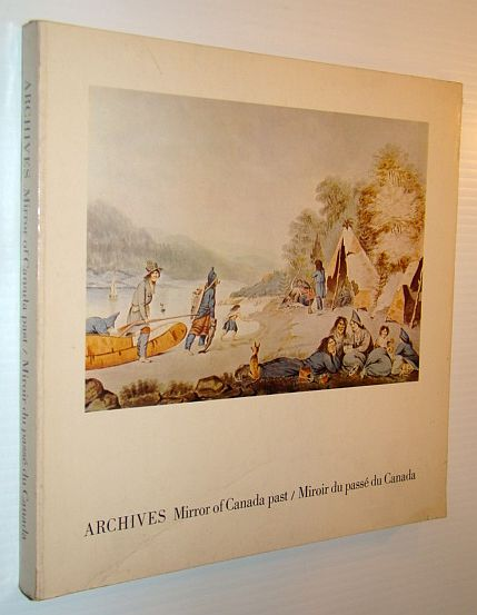 Image for Archives: mirror of Canada past (English and French Edition)