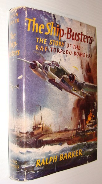 Image for The Ship-Busters - The Story of the R.A.F. Torpedo-Bombers