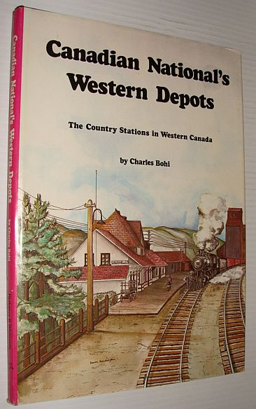 Image for Canadian National's Western Depots:  The Country Stations in Western Canada.