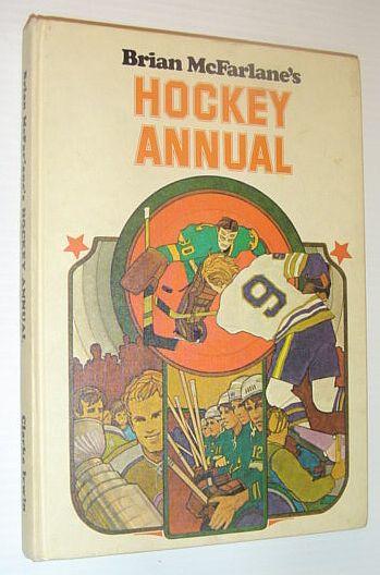 Brian McFarlane's Hockey Annual (1973) Brian McFarlane