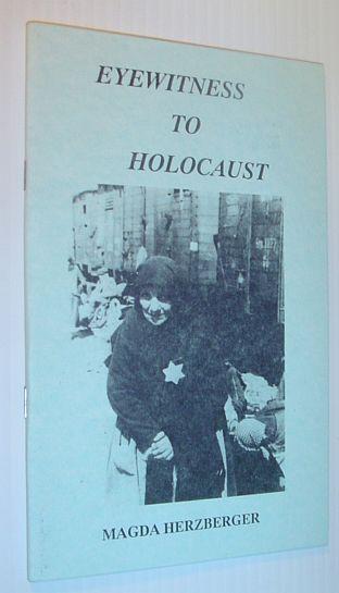 Eyewitness To Holocaust., Herzberger, Magda.