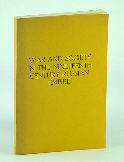 Image for War and Society in the Nineteenth Century Russian Empire