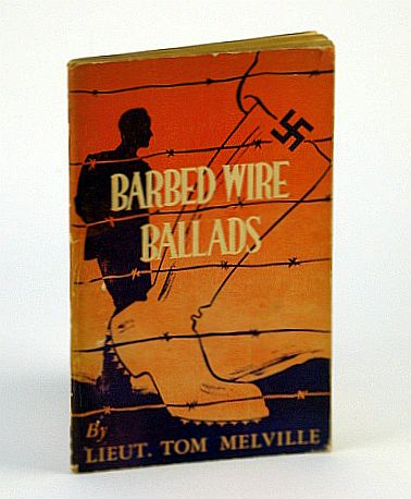Barbed Wire Ballads, Melville, Lieut. Tom (Scotty)