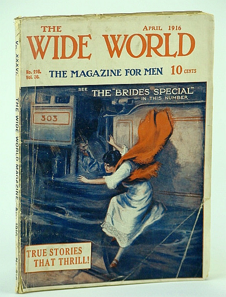 The Wide World Magazine for Men, April 1916, No. 216, Vol. 36 -  Two Young Americans in Japan and Korea, Freeman, L.R.; Abraham, G.D.; Smith, A.E.; Lee, J.A.; Chown, E.; Besley, J.C.; Fletcher, A.C.B.; Shepstone, H.J.; Russan, A.; Keene, H.L.R.; Lewis, F.;