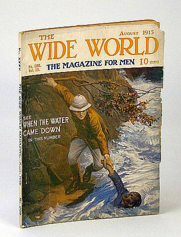 The Wide World Magazine - The Magazine for Men, Vol. XXXV - No. 208, August (Aug.) 1915 - A Woman Alone in China / My Chinese God, Davidson, R.V.; Willoughby, J.; Stock, R.; Gaunt, M.; Hamilton, H.A.; Shepstone, H.J.; Banks, R.; Et al